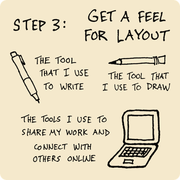 Step 3: Get A Feel For Layout