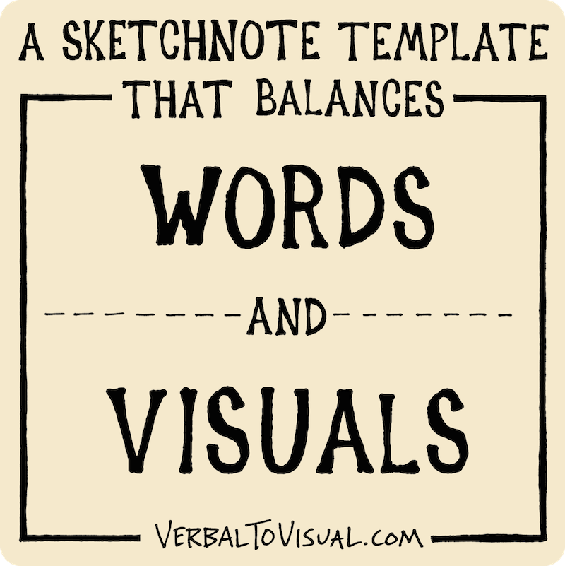 A Sketchnote Template That Balances Words And Visuals