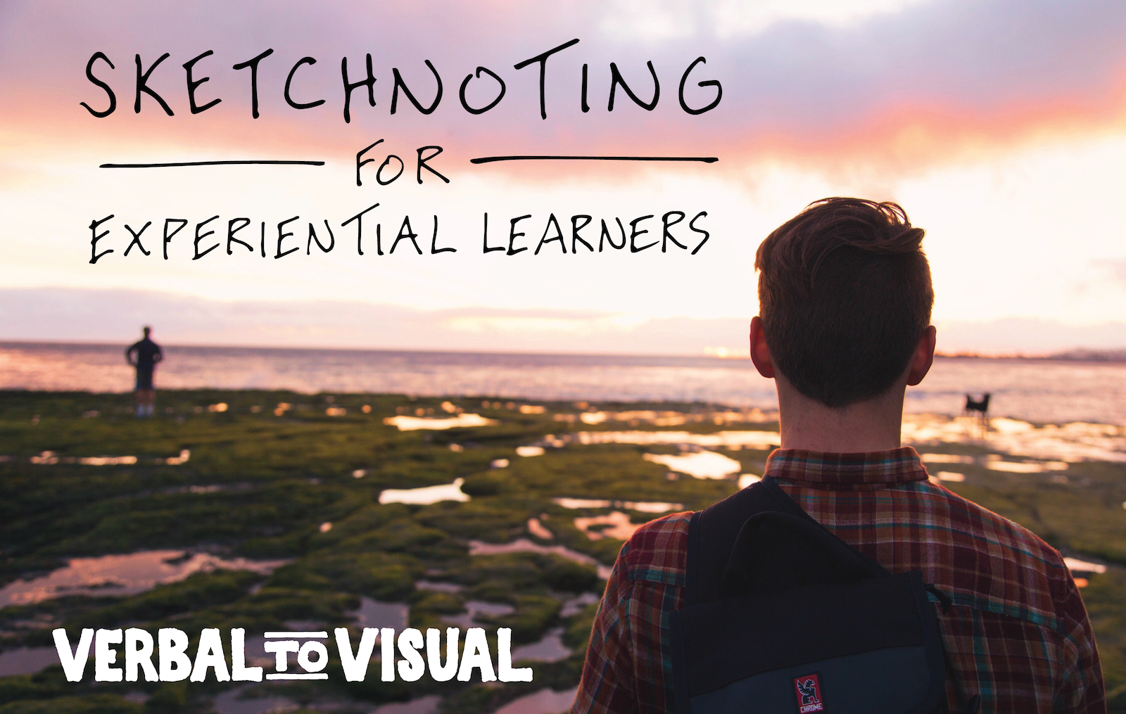 Sketchnoting For Experiential Learners - Verbal To Visual Video Episode 16 - Doug Neill