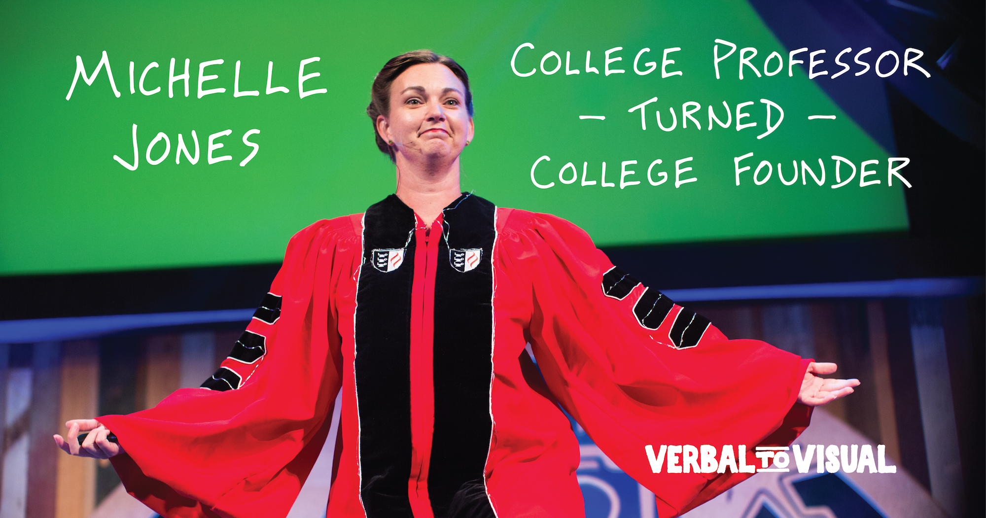 Michelle Jones: College Professor Turned College Founder - Verbal To Visual Podcast with Doug Neill