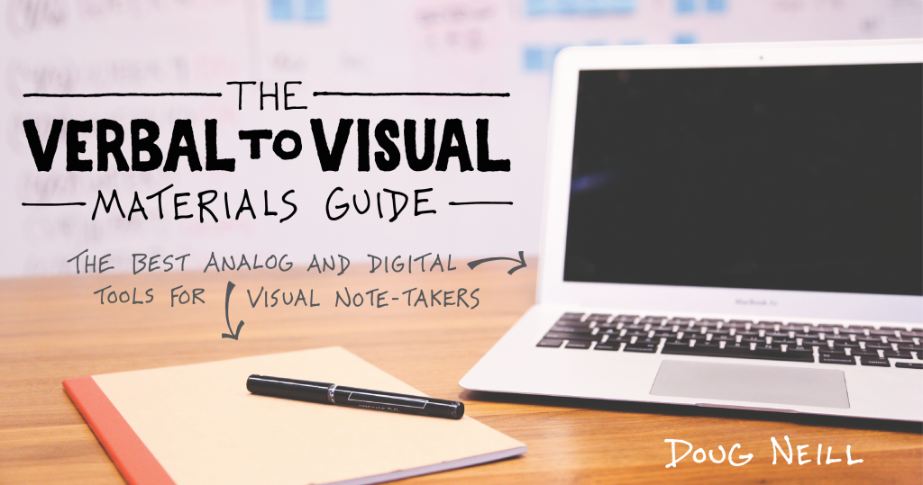 The Verbal To Visual Materials Guide - visual note-taking, sketchnoting, doodling, notebooks, sketchbooks, tablets, pens
