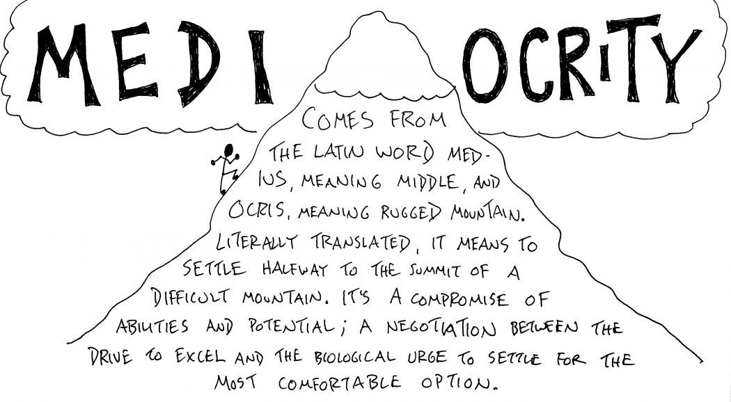 Mediocrity - Todd Henry - Die Empty - Sketchnote by Doug Neill, Verbal To Visual