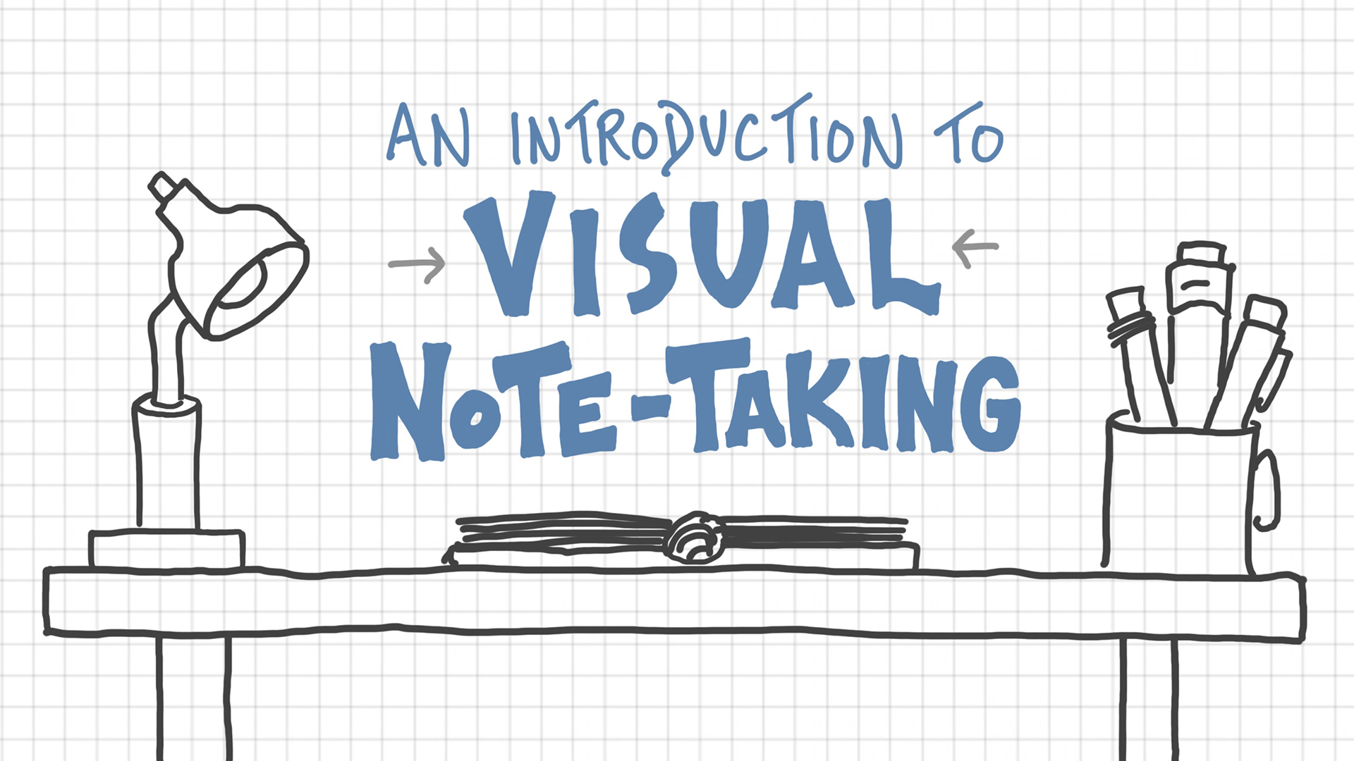 An Introduction To Visual Note-Taking - Verbal To Visual
