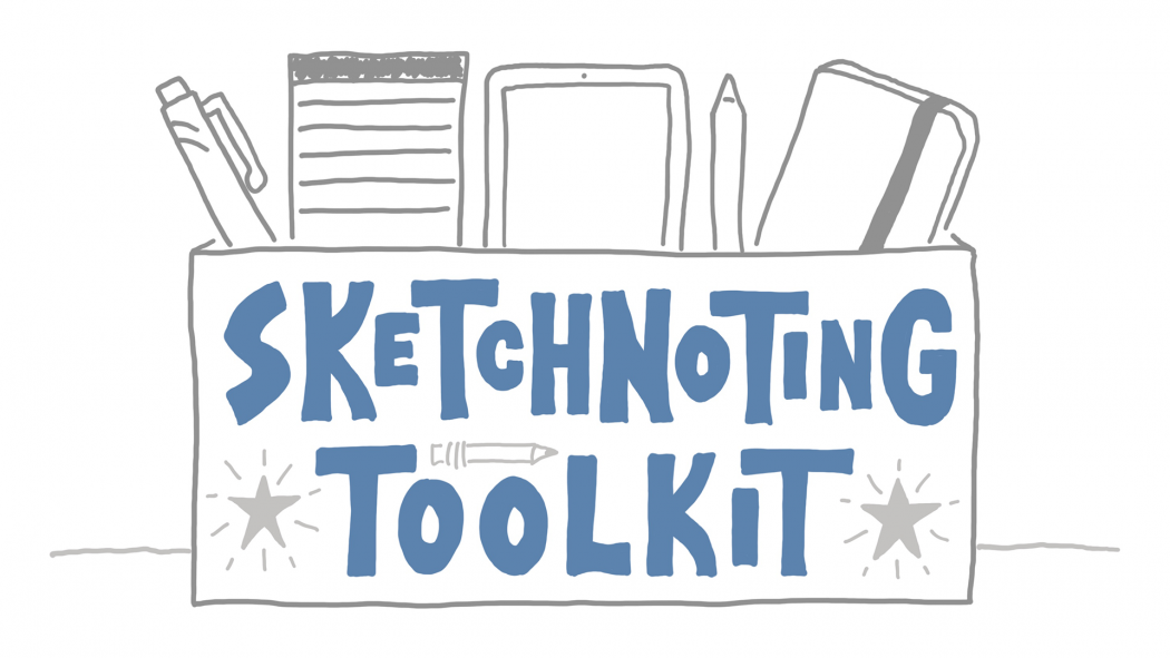 My Sketchnoting Toolkit - Doug Neill, Verbal To Visual