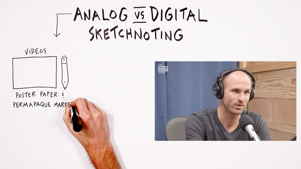 Analog vs Digital Sketchnoting - Verbal To Visual - Doug Neill